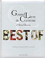 Grand livre de cuisine d'Alain Ducasse -Best of-