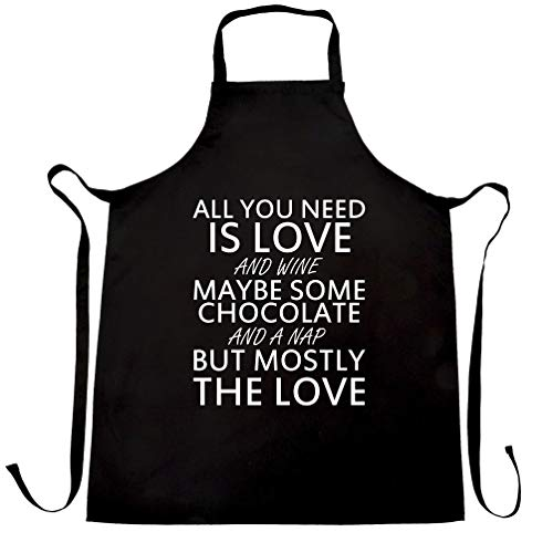 All You Need Chef's Apron Love, Wine, Chocolate, A Nap Black One Size