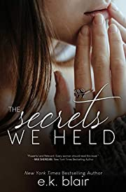 The Secrets We Held (Secrets and Truths Duet Book 1)