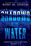 Shadows in the Water Omnibus Volume 1: Books 1 - 3
