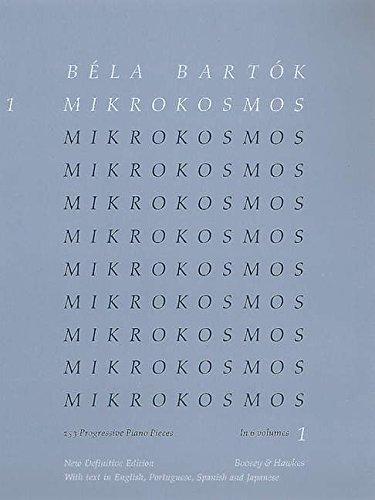 Mikrokosmos: 153 progressive Klavierstücke, vom allerersten Anfang an. Vol. 1. Klavier.: 153 Progressive Piano Pieces