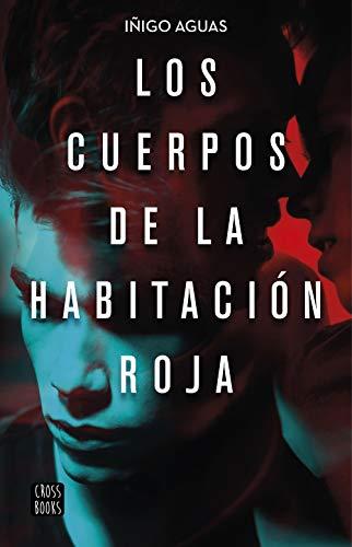 Los cuerpos de la habitación roja (Crossbooks)