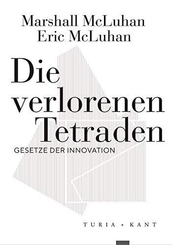 Die verlorenen Tetraden: Gesetze der Innovation (Neue Subjektile)