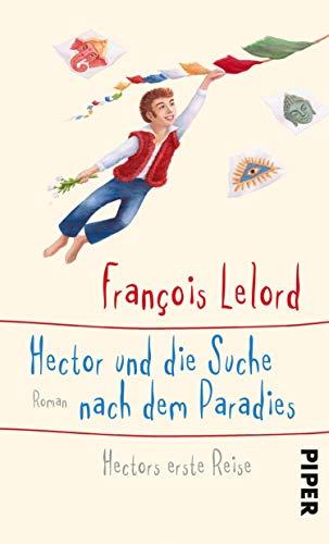 Hector und die Suche nach dem Paradies (Hectors Abenteuer 7): Hectors erste Reise