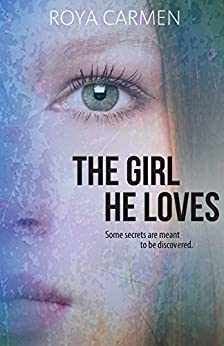 The Girl He Loves (Orchard Heights (standalone) Book 1) by [Roya Carmen]