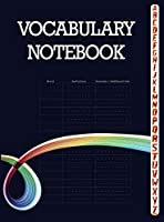 Vocabulary Notebook: 100 Page Notebook, Large Notebook 3 Columns with A-Z Tabs Printed, Vocabulary Journal
