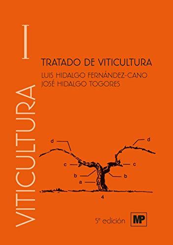 Tratado de viticultura. Volumen I y II (Enología, Viticultura)