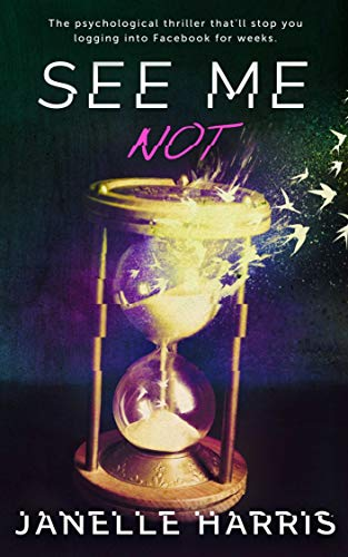 See Me Not: A gripping psychological...