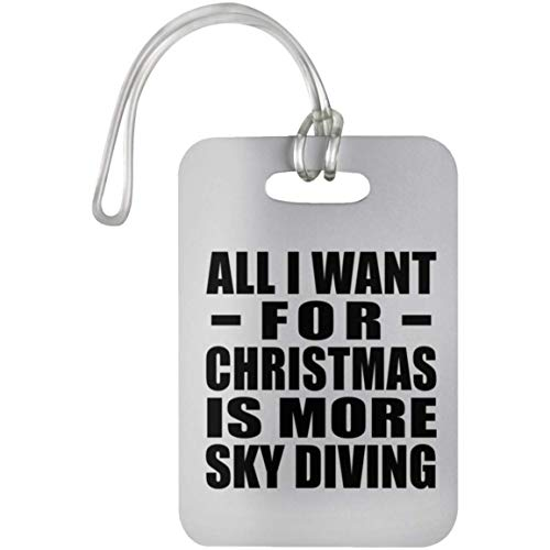 All I Want For Christmas Is More Sky Diving - Luggage Tag Etiqueta para Equipaje, Maleta - Regalo...