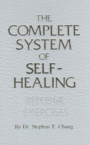 The Complete System of Self-Healing: Internal Exercises