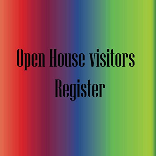 Open House Visitors Register: Nice Open House Registration Visitor Registration Book Registry And Log Book 120 pages 8,5 * 8,5 in
