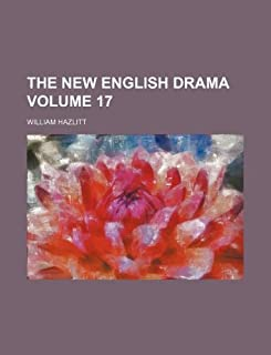 The New English Drama Volume 17