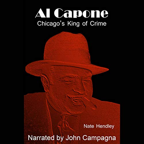 Al Capone: Chicago's King of Crime audiobook cover art