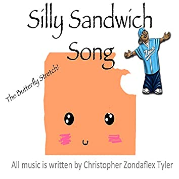 Silly Sandwich Song