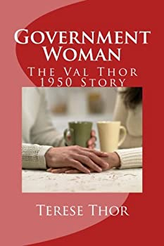 Government Woman  The Val Thor 1950 Story