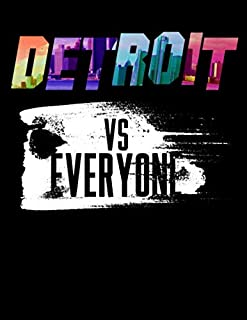 Detroit Vs Everyone: Diary For Dreamers, Notebook To Record Dreams, Guided Dream Journal Log Book For Detriot Michigan Lovers, Rap Muisc Fans And Motor City Enthusiasts (8.5 x 11; 120 Pages)