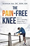 The Pain-Free Knee (English Edition)
