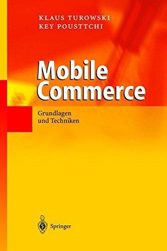 Mobile Commerce: Grundlagen und Techniken