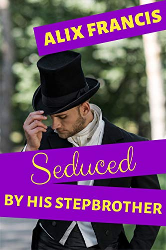 Seduced by His Stepbrother: A Forced MM Victorian Forbidden Erotic Romance (English Edition)