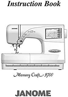 Janome Spare Part 9700 Memory Craft 9700 Sewing Machine Embroidery Instruction Manual Reprint