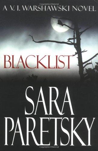 Blacklist (V.I. Warshawski Novel)の詳細を見る