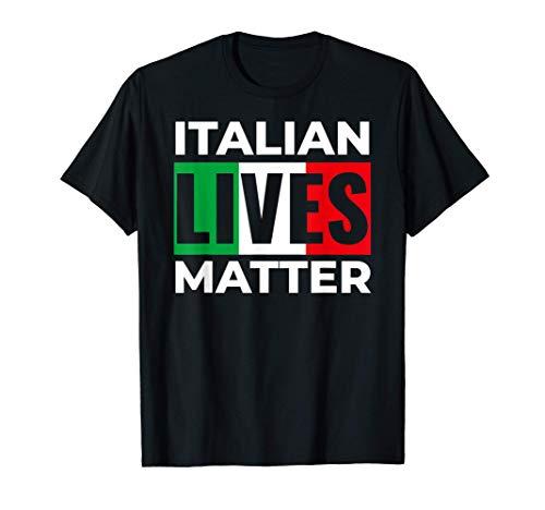 Italian Lives Matter Funny ILM Italia Quote Italia T-Shirt