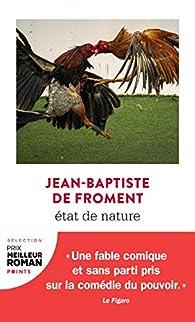 État de nature par Jean-Baptiste de Froment