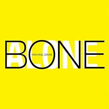 Bone Alone