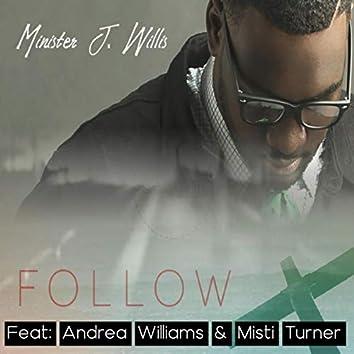 Follow (feat. Andrea Williams & Misti Turner)