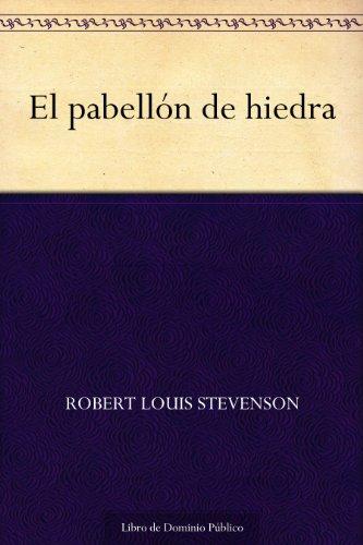 Couverture du livre El pabellón de hiedra (Spanish Edition)