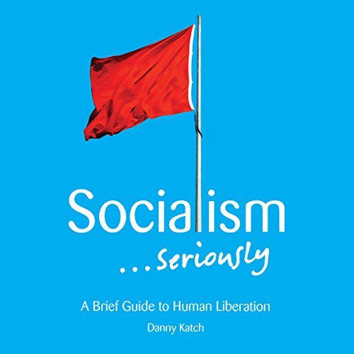 Socialism...Seriously cover art