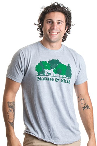 Nature & Shit   Funny Outdoors Humor, Ironic Hiking Adventure T-shirt unisexe