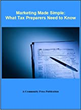 Marketing Made Simple: What Tax Preparers Need to Know