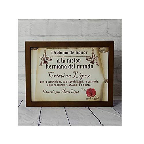 Calledelregalo Diplomas pergamino Personalizados para Todos los destinatarios (A la Mejor Hermana) con Marco
