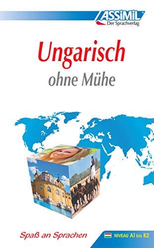 ASSiMiL Selbstlernkurs für Deutsche: Assimil. Ungarisch ohne Mühe. Lehrbuch mit 400 Seiten, 85 Lektionen, 180 Übungen + Lösungen