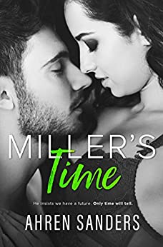 Miller's Time (Southern Charmers Series Book 2) by [Ahren  Sanders]