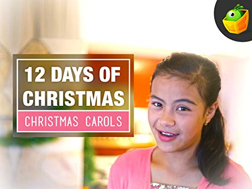 12 Days of Christmas - Christmas Carols