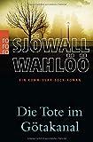 Die Tote im Götakanal: Ein Kommissar-Beck-Roman (Martin Beck ermittelt, Band 1) von Maj Sjöwall
