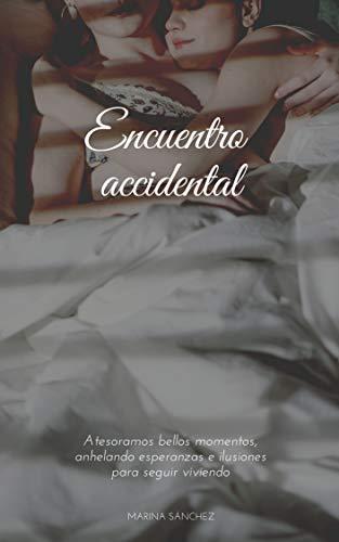 Encuentro accidental: Relato erótico de amor lésbico