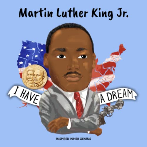 Martin Luther King Jr.: (Children's Biography Book, Kids Book, Ages 5 to 10, Historical Black Leader, Civil Rights)