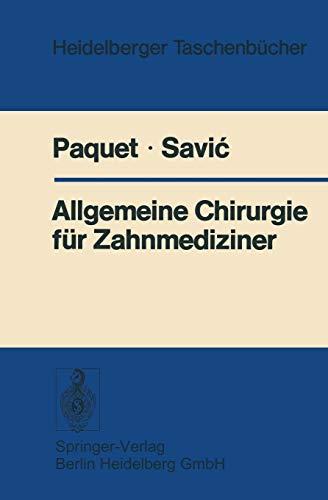 Allgemeine Chirurgie für Zahnmediziner (Heidelberger Taschenbücher) (German Edition) (Heidelberger Taschenbücher (196), Band 196)
