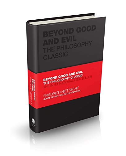 Beyond Good and Evil: The Philosophy Classic (Capstone Classics)
