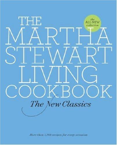 The Martha Stewart Living Cookbook: The New Classics (English Edition)