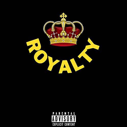 Royalty (feat. C.F.N. Dread) [Explicit]