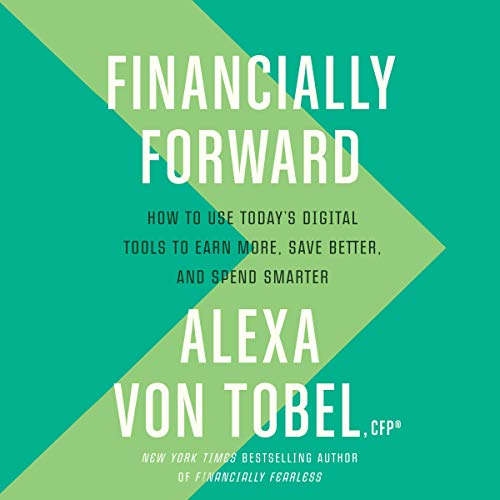 Financially Forward Audiobook By Alexa von Tobel cover art