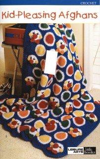LEISURE ARTS Kid Pleasing Afghans Crochet Bk