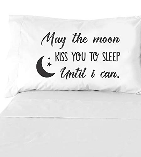 Boston Creative Company May The Moon Kiss You to Sleep Until I Can Pillowcase - Queen Size Pillow Case, Long Distance Gifts for Him Or Her