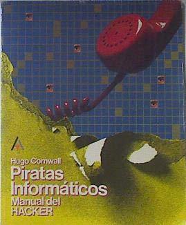 Piratas informaticos: manual delhacker