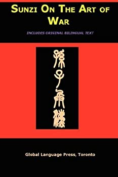 Sun Tzu on the Art of War  The Oldest Military Treatise in the World  Sunzi for Language Learners Volume 1   Mandarin Chinese Edition