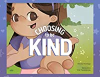 Choosing to Be Kind